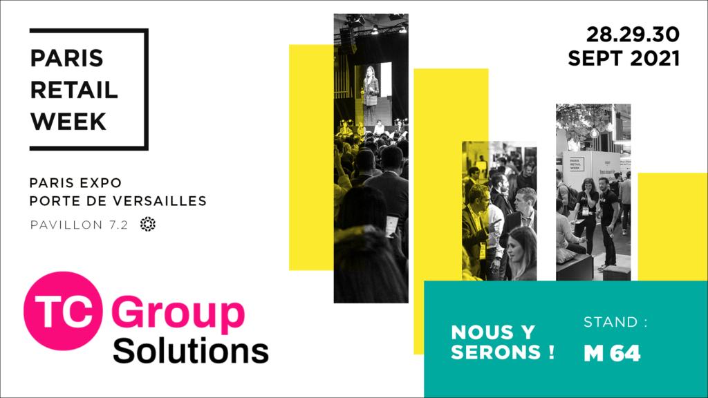 TC Group Solutions sera présent au Paris Retail Week 2021